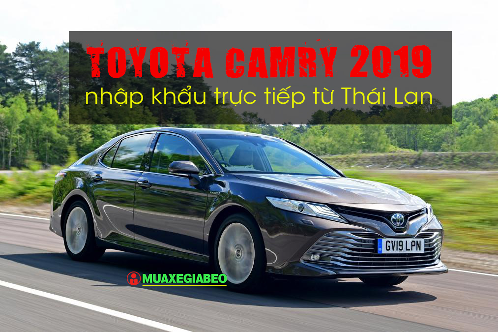Toyota Camry 2020 nhap thai anh 1