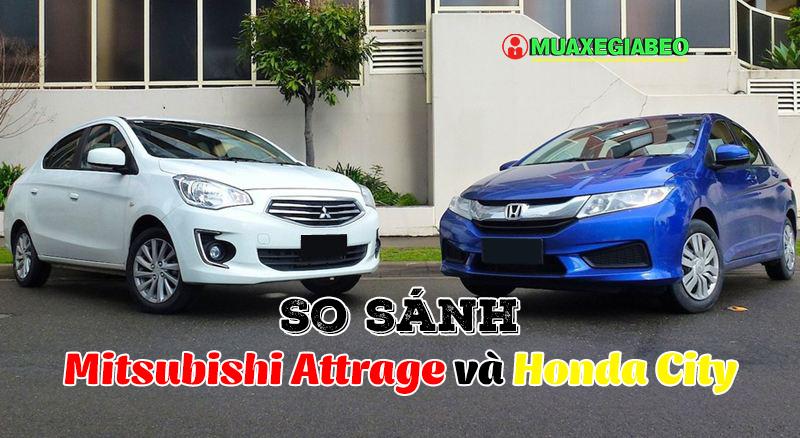So sánh Mitsubishi Attrage và Honda City ảnh 14